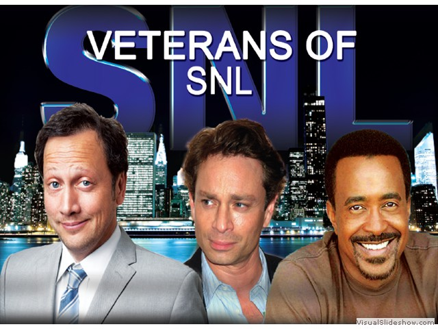 Veterans of SNL - Rob Schneider..Chis Kattan..Tim Meadows Comedians